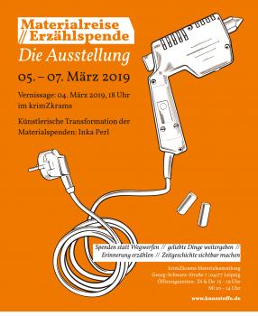 Ausstellung zur Materialreise // Erzählspende vom 5.-7. März 2019