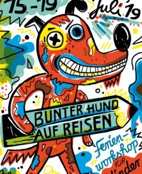 Kinderferienworkshop BUNTER HUND AUF REISEN: Jetzt anmelden!
